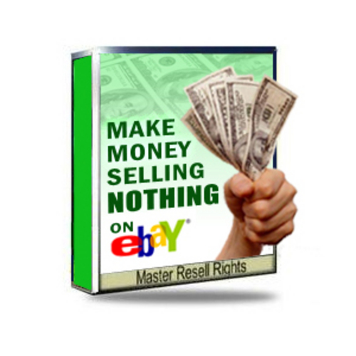 Product picture Make Money Selling Nothing On Ebay with MRR